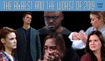 The B&Best and Worst of The Bold and the Beautiful 2019 (Part Two)