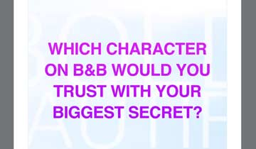 WATCH: Which B&B character would you trust with your biggest secret?