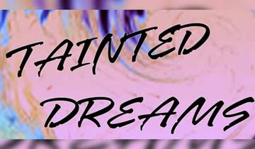 Tainted Dreams finds new home on teen-focused Popstar! TV; Emmy-nominated series also releases bonus footage