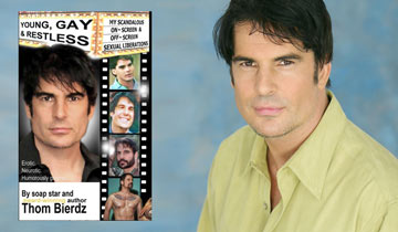 Y&R's Thom Bierdz releases tell-all sex memoir Young, Gay & Restless